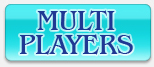 MULTI PLAYERS
