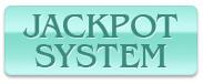 JACKPOT SYSTEM